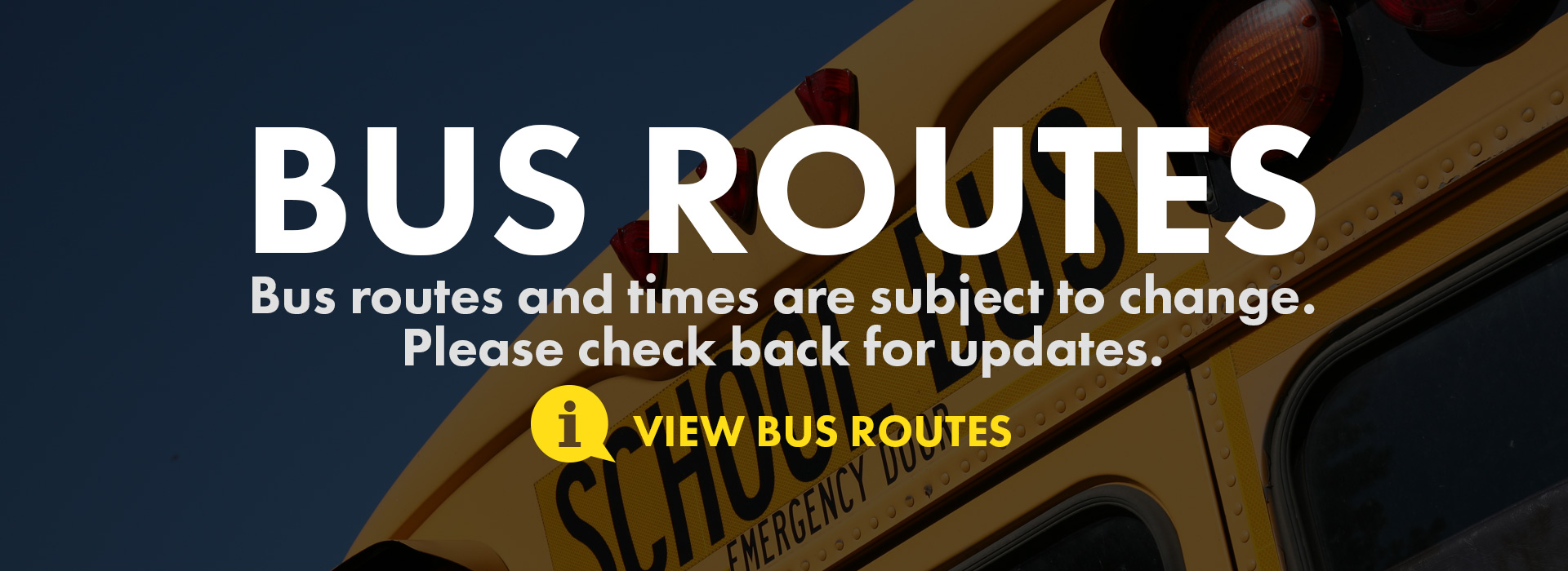 bus routes and times update with yellow school bus top rear