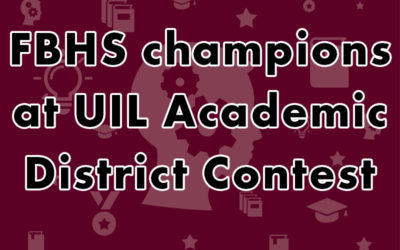 graphic FBHS UIL academic team district champions